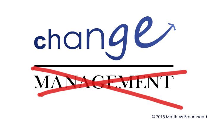 Change Management Image Matt Broomhead